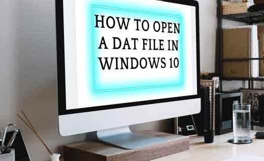 Как открыть файл DAT в Windows 10
