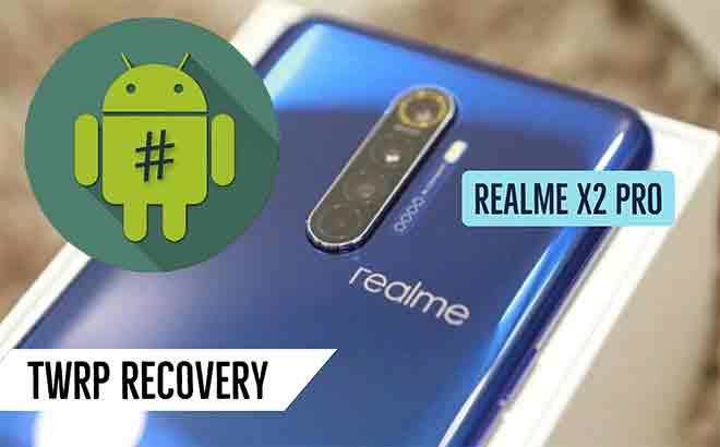 Установите TWRP recovery и Root Realme X2 Pro