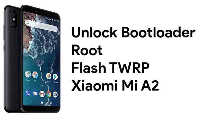 Установите TWRP Recovery и Root Xiaomi Mi A2 Lite (Android 10)