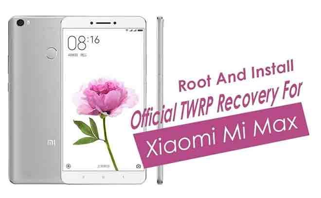 Установите TWRP recovery и Root Xiaomi Mi Max / Prime